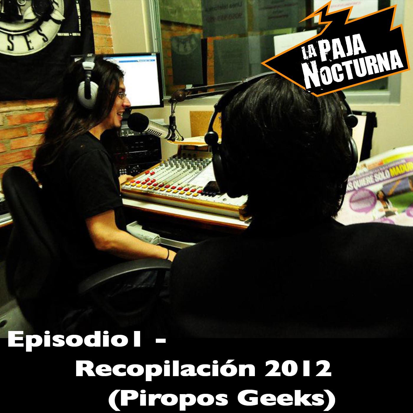 La Paja nocturna Podcast Episodio 10