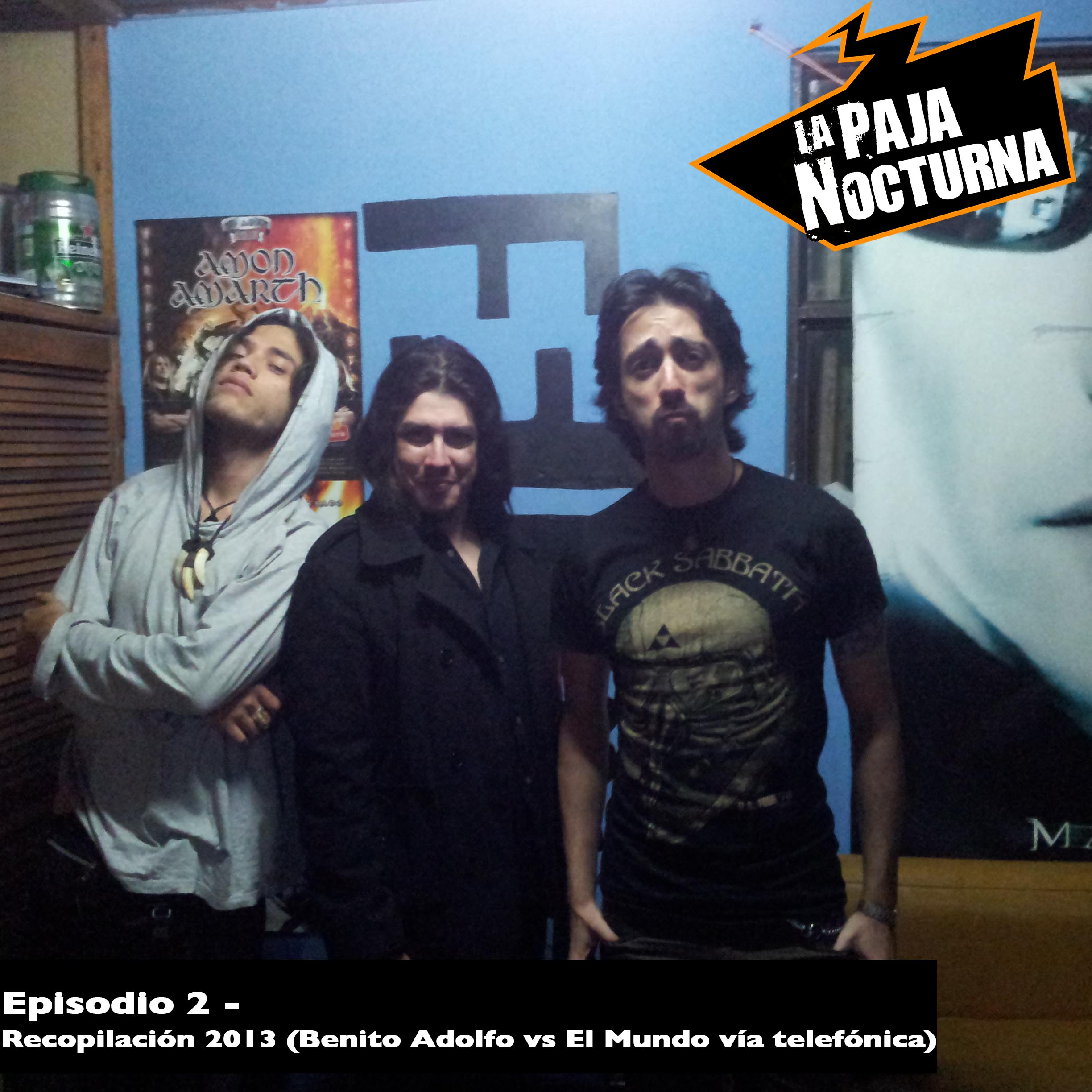 La Paja nocturna Podcast Episodio 2