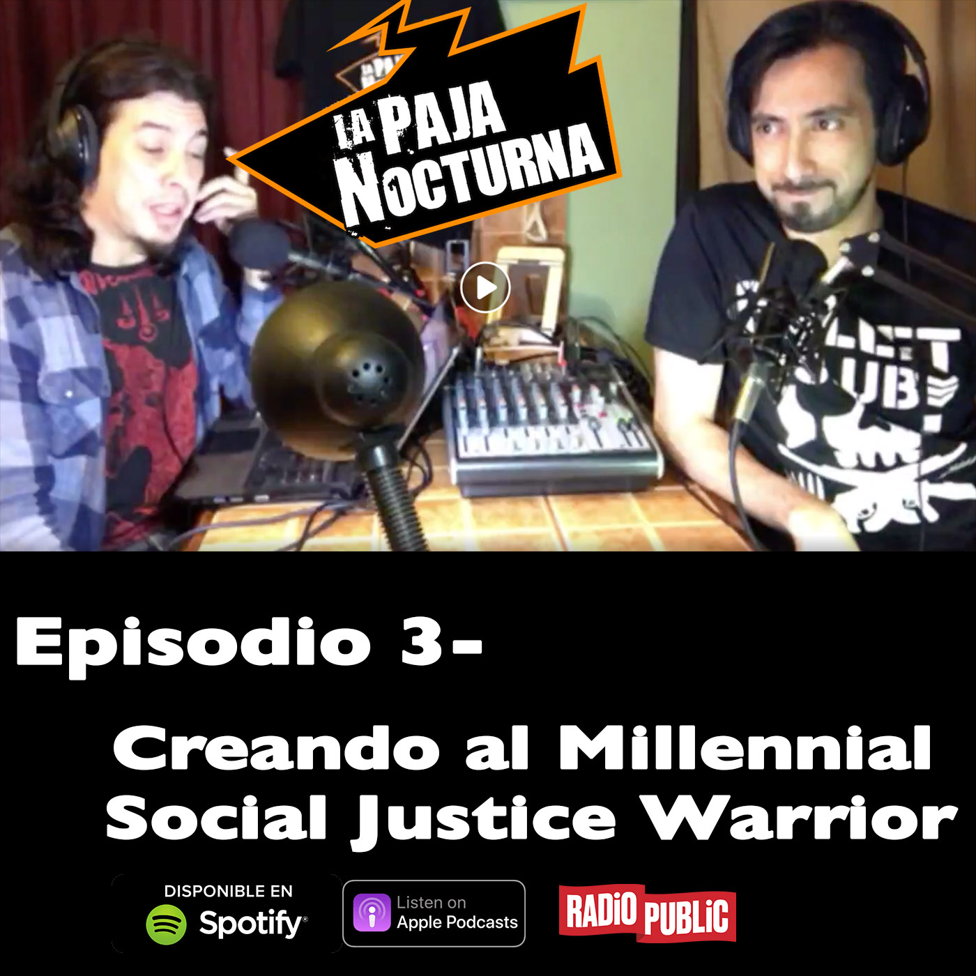 La Paja nocturna Podcast Episodio 3