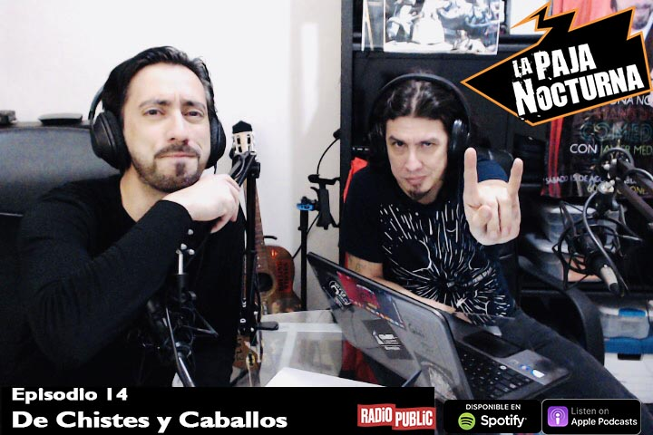 La Paja Nocturna Podcast Episodio 14