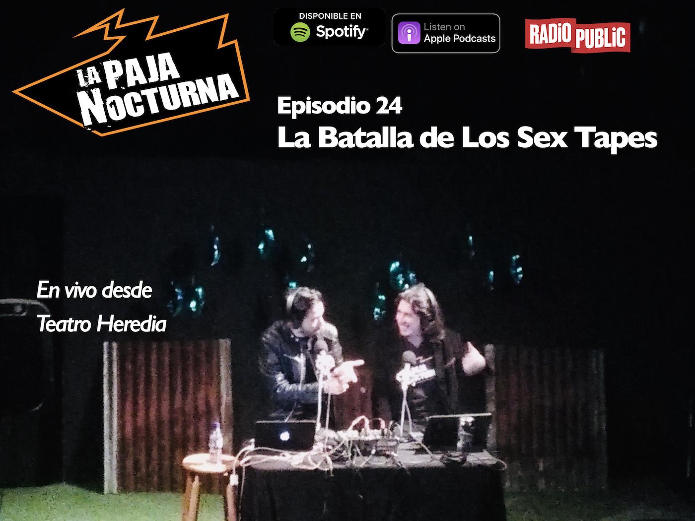 La Paja Nocturna Podcast Episodio 24