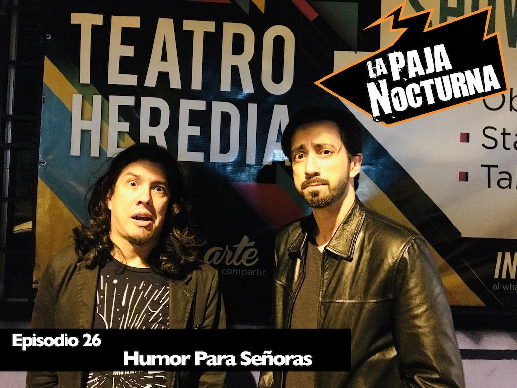La Paja Nocturna Podcast Episodio 26