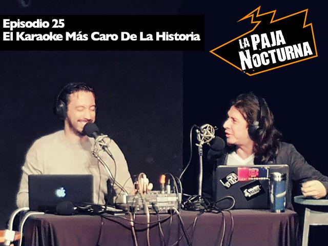 La Paja Nocturna Podcast Episodio 25