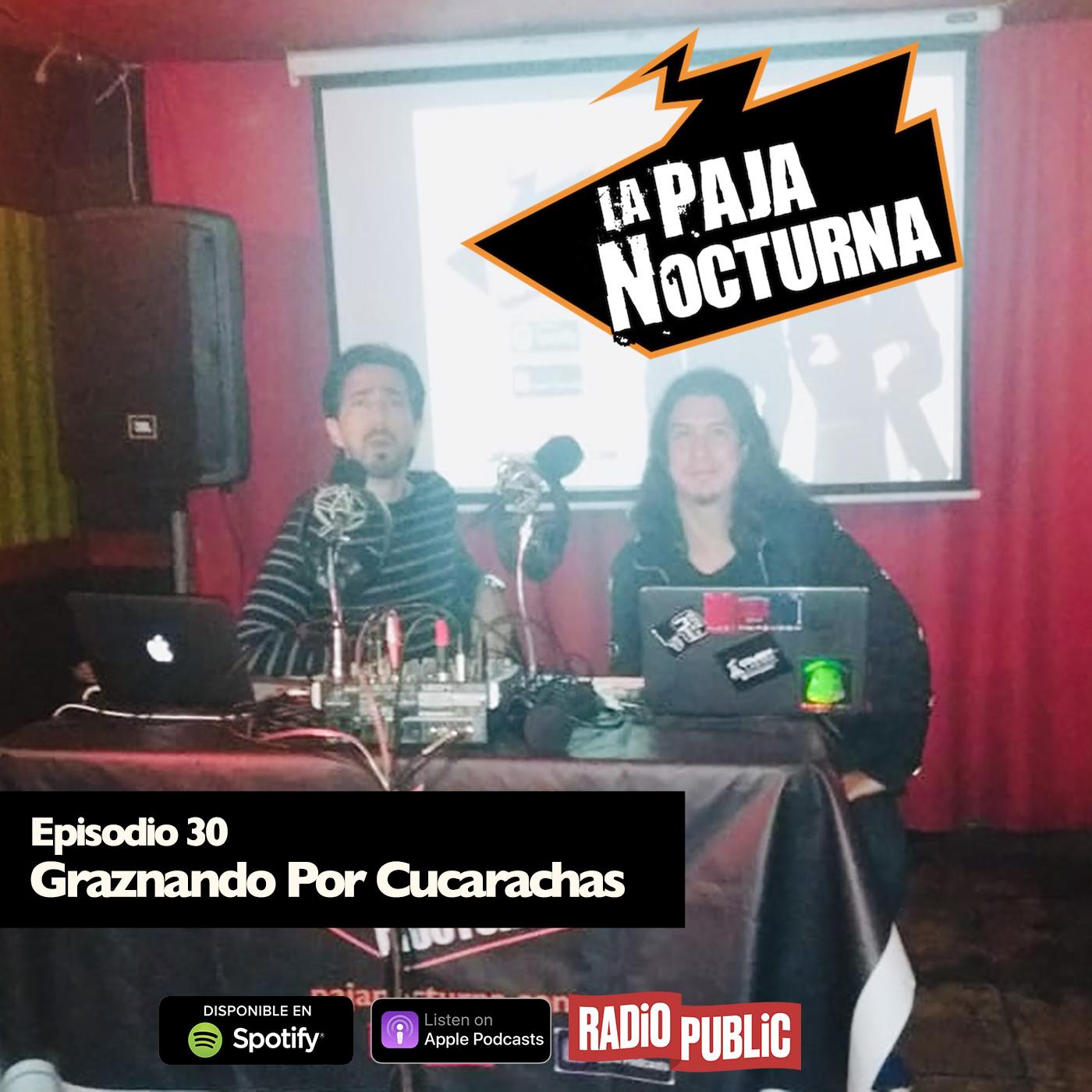 La Paja Nocturna Podcast Episodio 30
