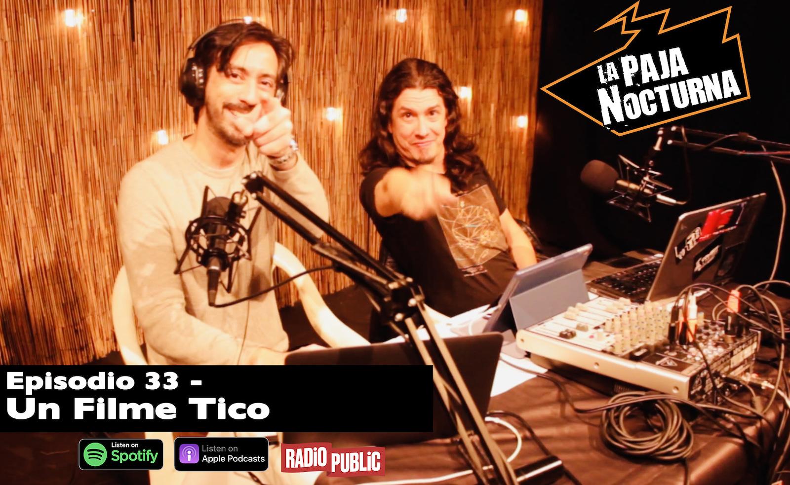 La Paja Nocturna Podcast Episodio 33