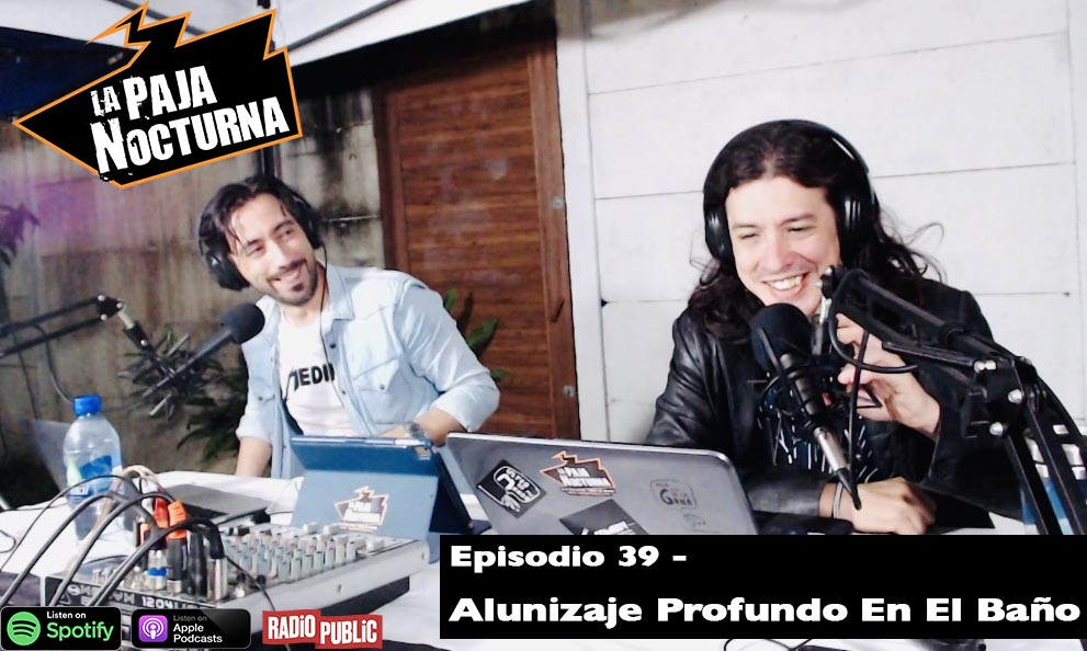 La Paja Nocturna Podcast Episodio 39 Spotify