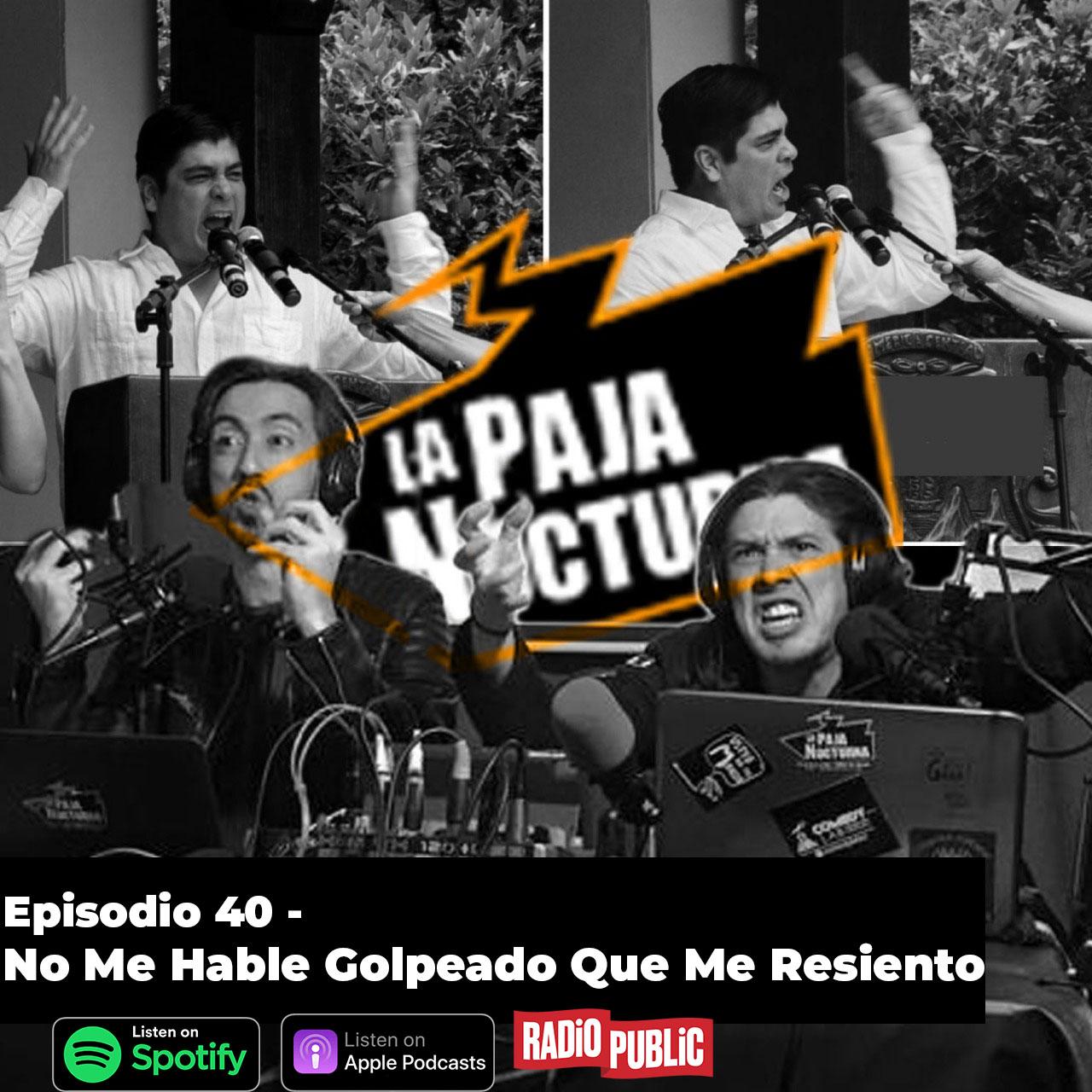 La Paja Nocturna Podcast Episodio 39 Spotify