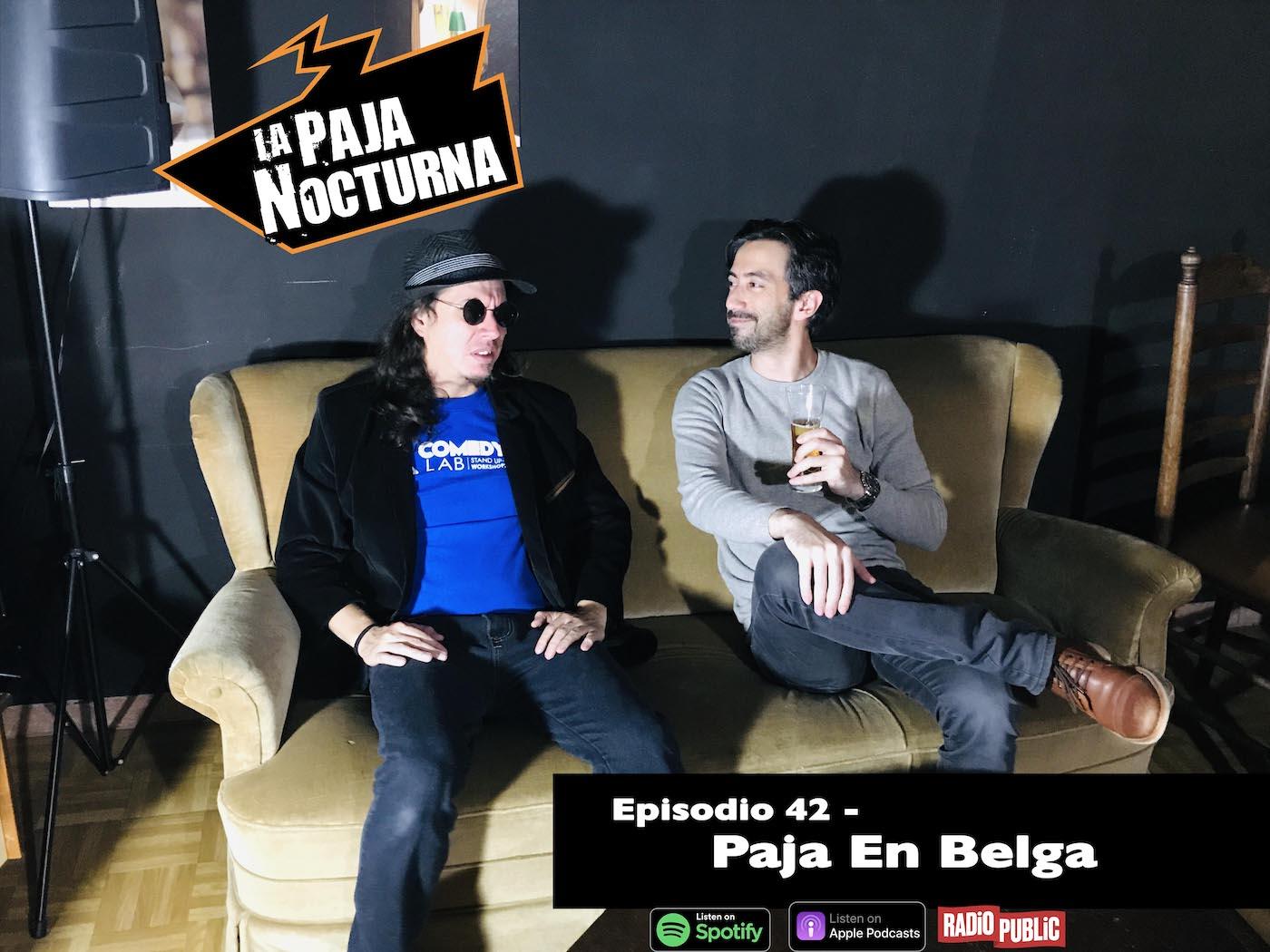 La Paja Nocturna Podcast Episodio 42