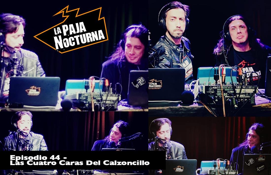 La Paja Nocturna Podcast Episodio 44