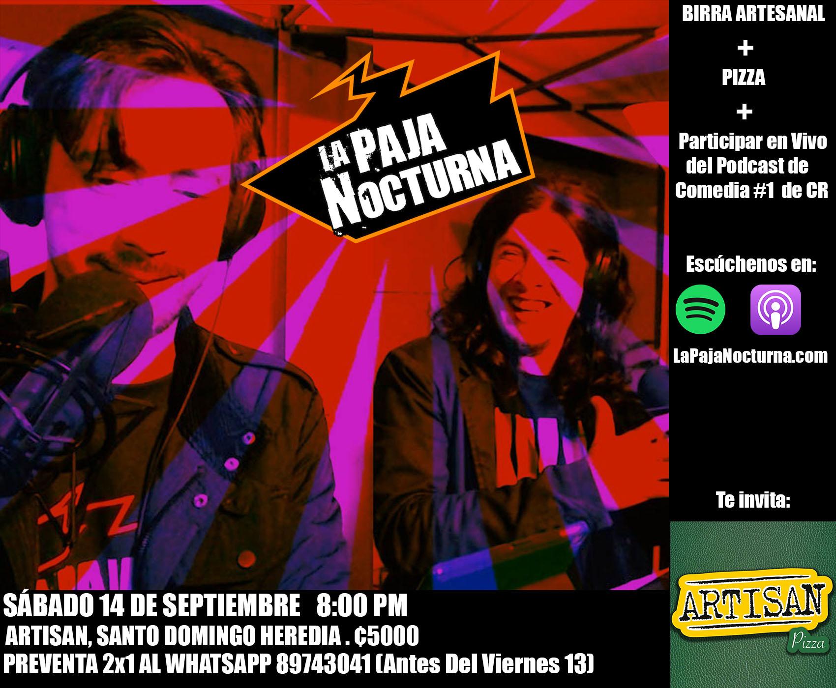 La Paja Nocturna Podcast en Vivo Artisan