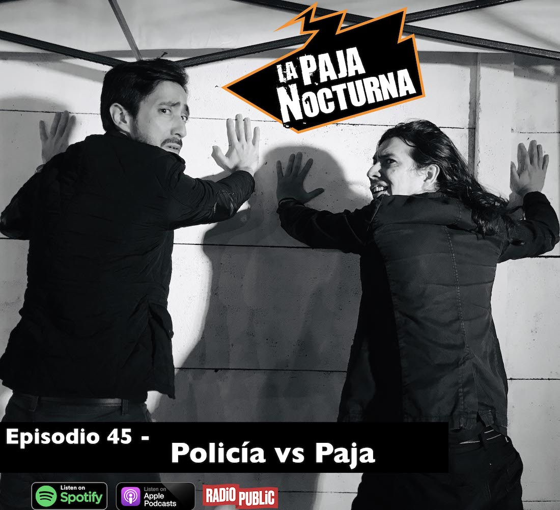 La Paja Nocturna Podcast Episodio 45
