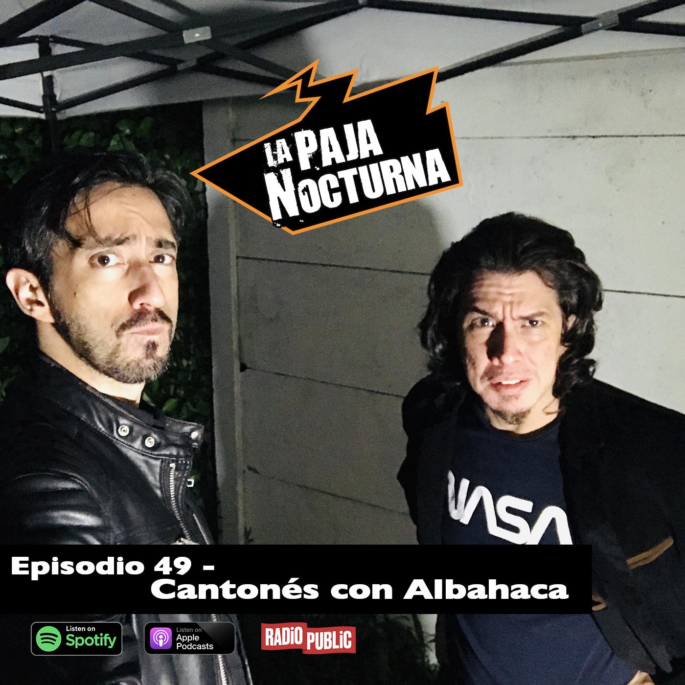 La paja nocturna podcast Episodio 49