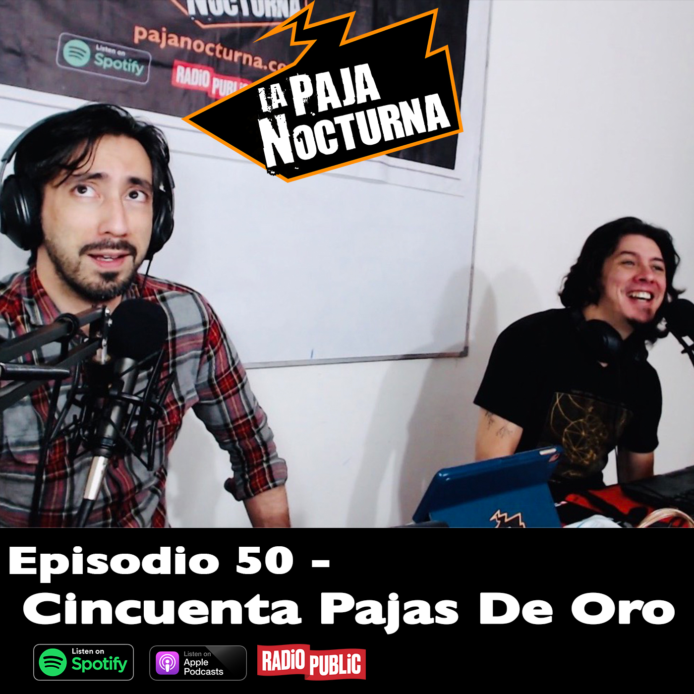 La paja nocturna podcast Episodio 50