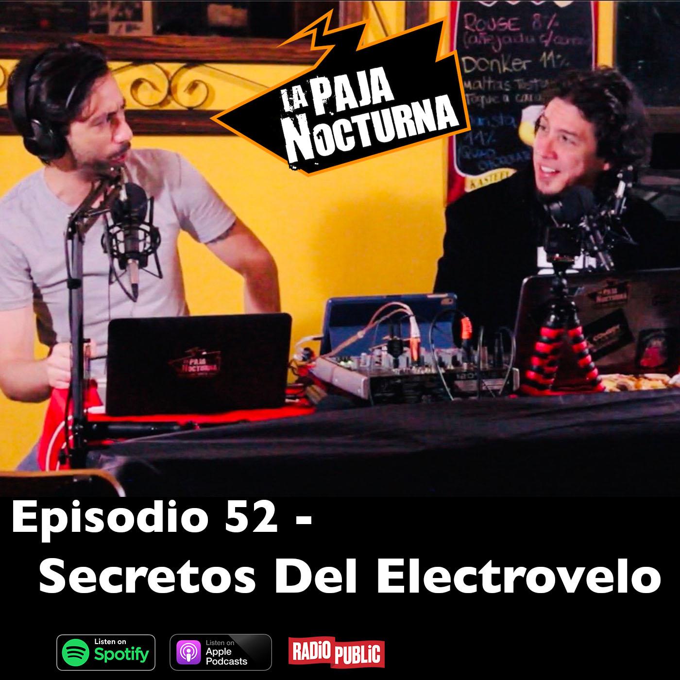 La paja nocturna podcast Episodio 52