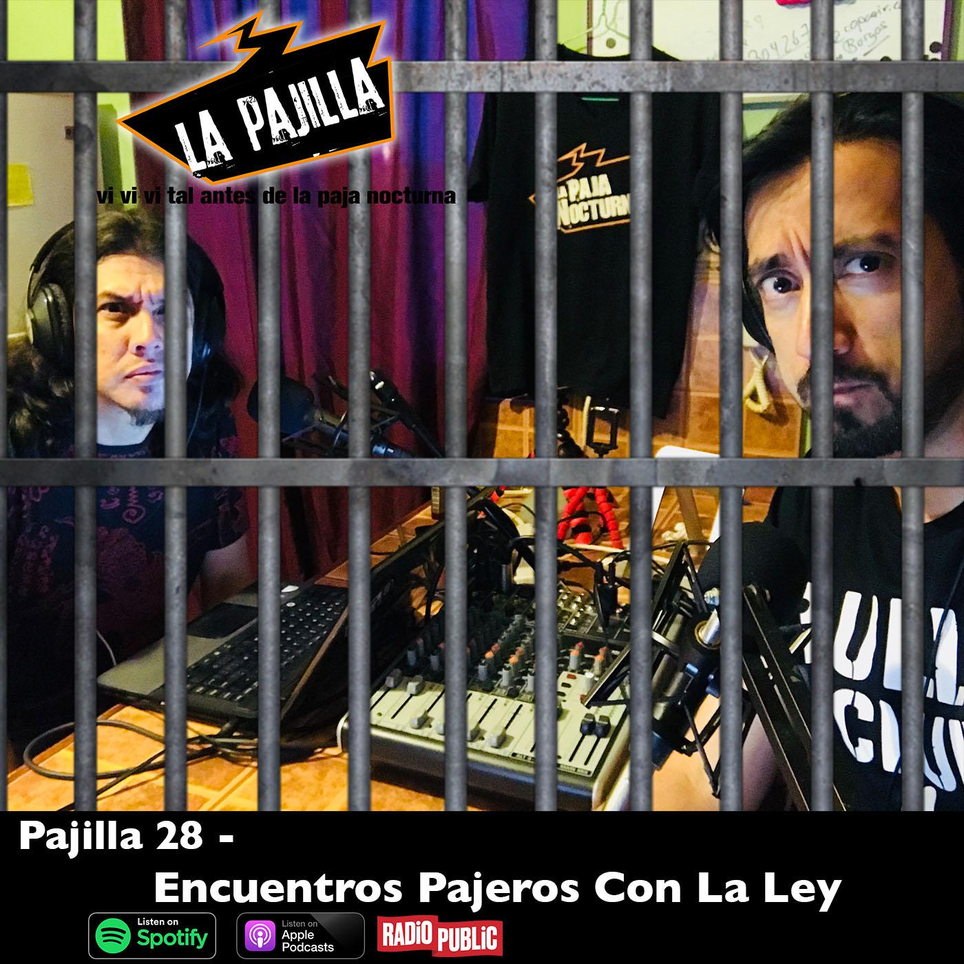 La Paja Nocturna Podcast CR Pajilla 28