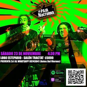La Paja Nocturna Podcast en Vivo 23 Noviembre