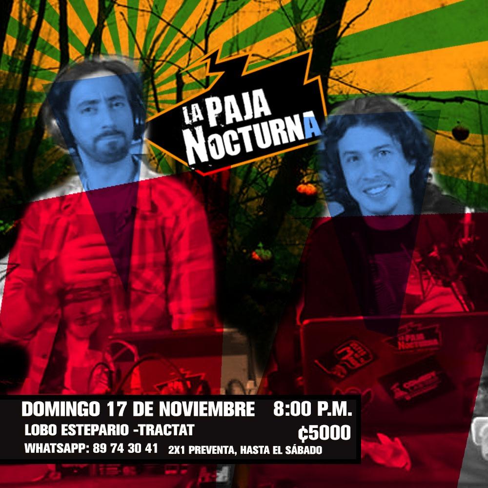 La Paja Nocturna Podcast en Vivo 17 Noviembre