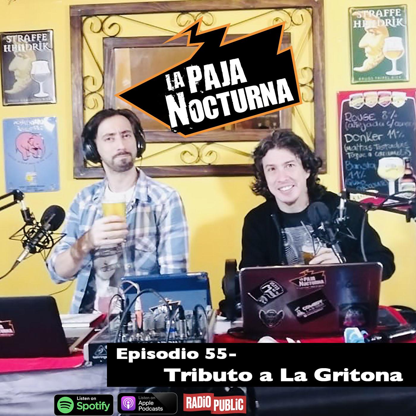 La paja nocturna podcast Episodio 55