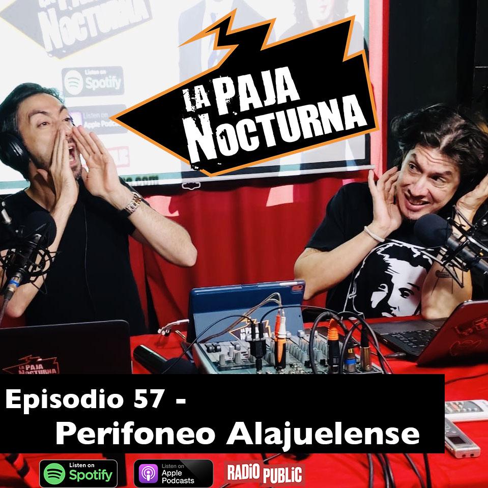La paja nocturna podcast Episodio 57