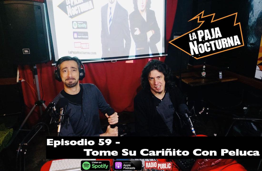 La paja nocturna podcast Episodio 59