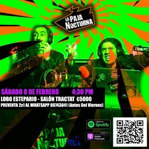La Paja Nocturna Podcast 8 de Febrero en vivo