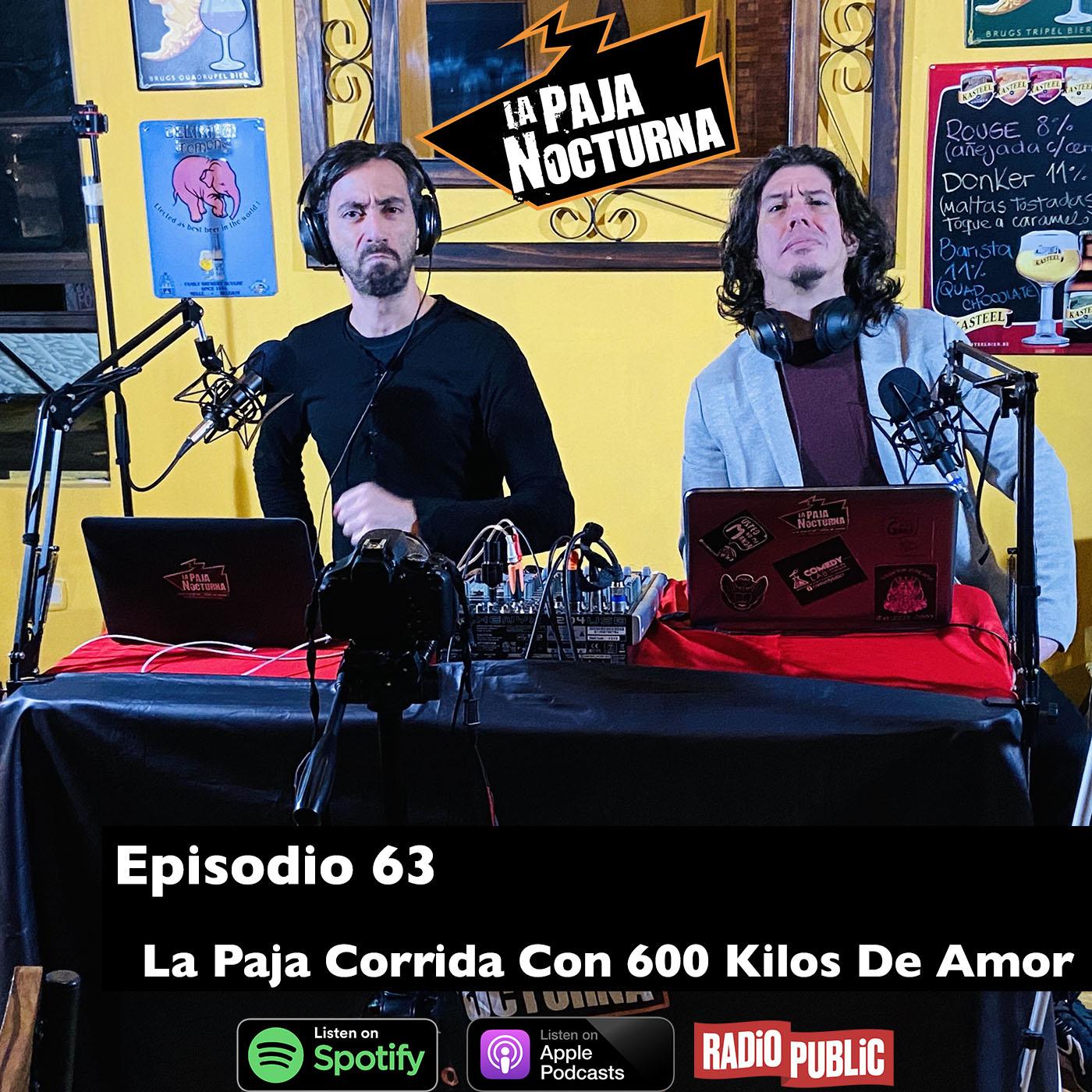 La paja nocturna podcast Episodio 63