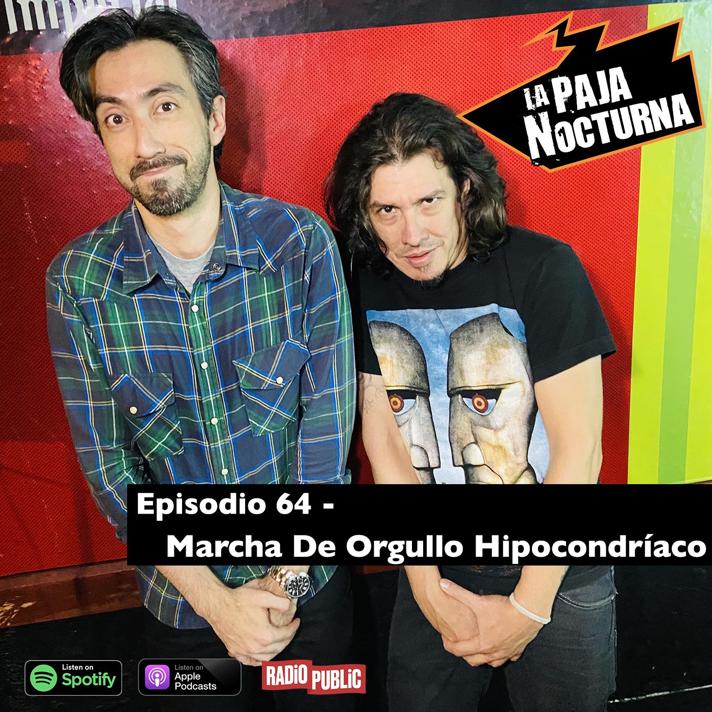 La paja nocturna podcast Episodio 64