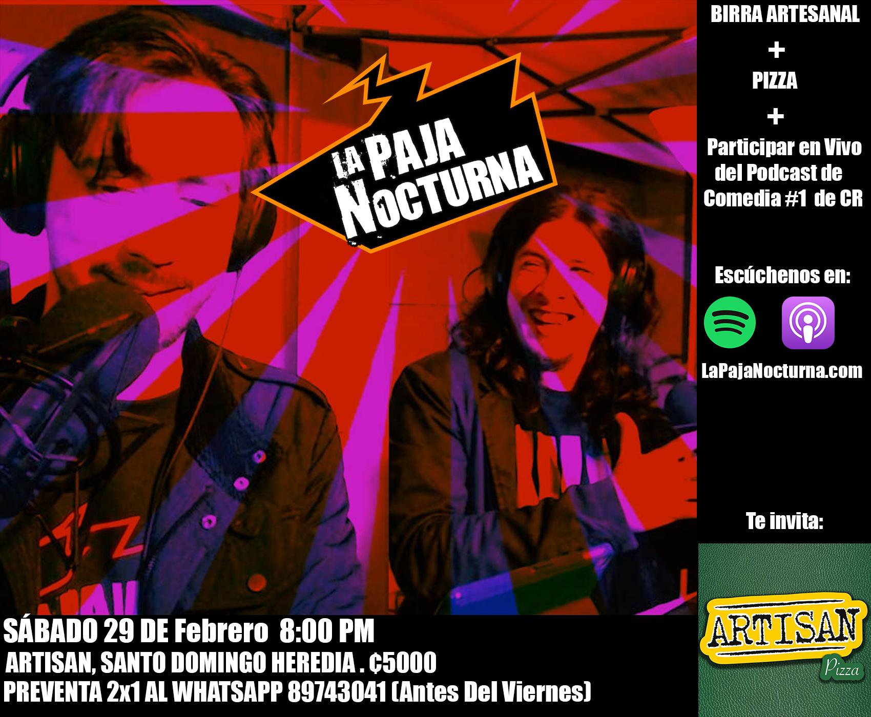La Paja Nocturna Podcast 15 de Febrero en vivo