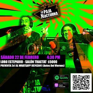 La Paja Nocturna Podcast 22 de Febrero en vivo