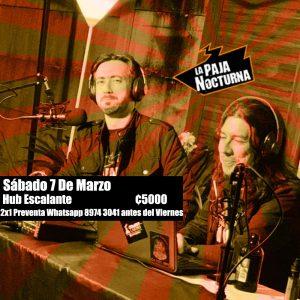 La Paja Nocturna Podcast 7 Marzo en vivo