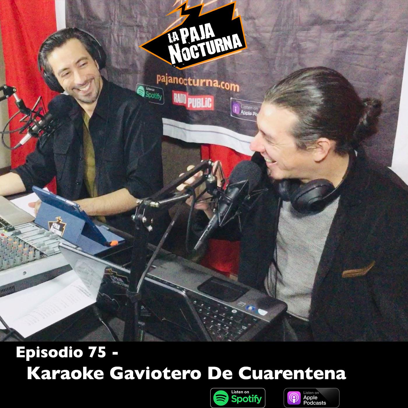 La paja nocturna podcast Episodio 75