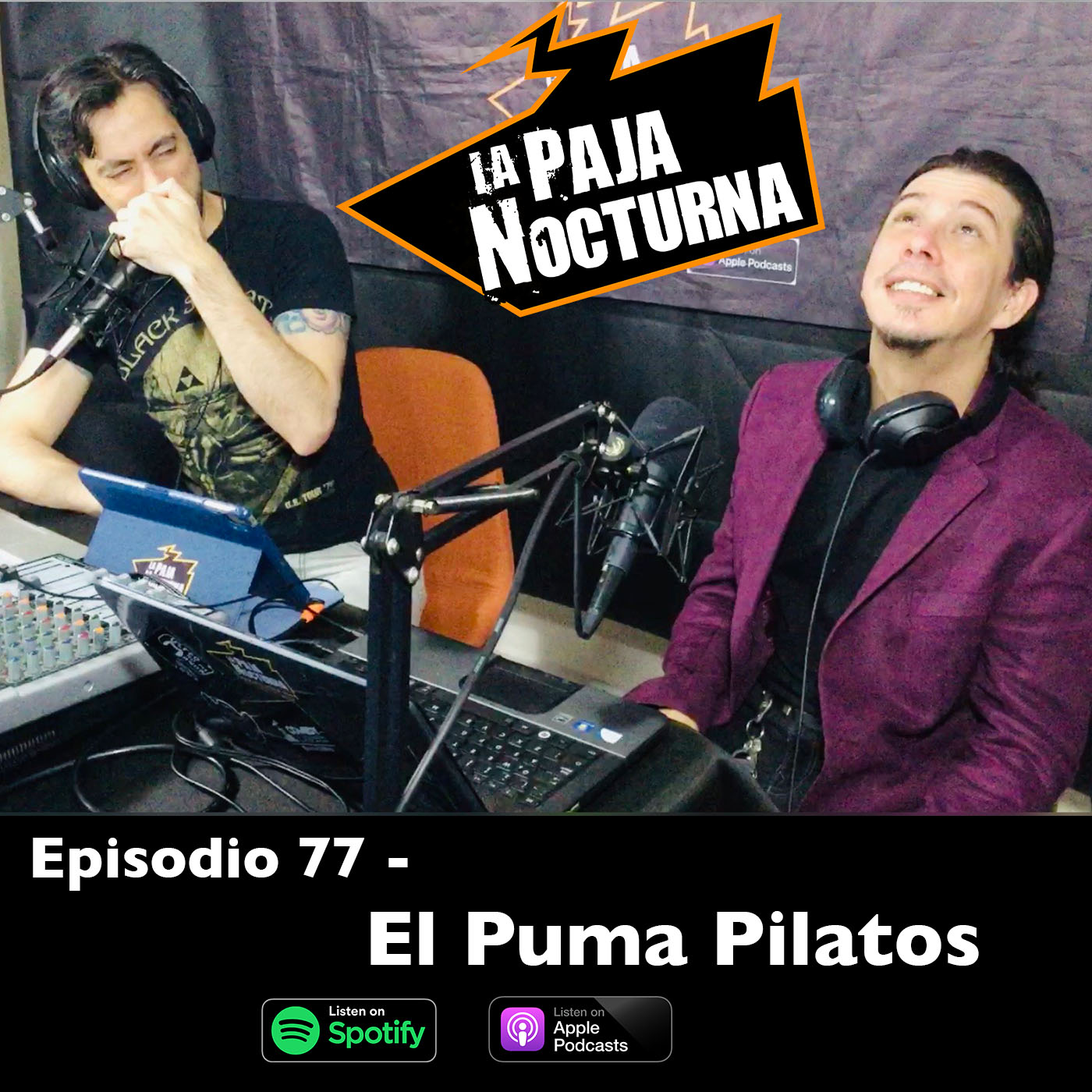 La paja nocturna podcast Episodio 77