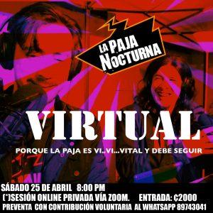 Paja Nocturna Virtual 25 Abril