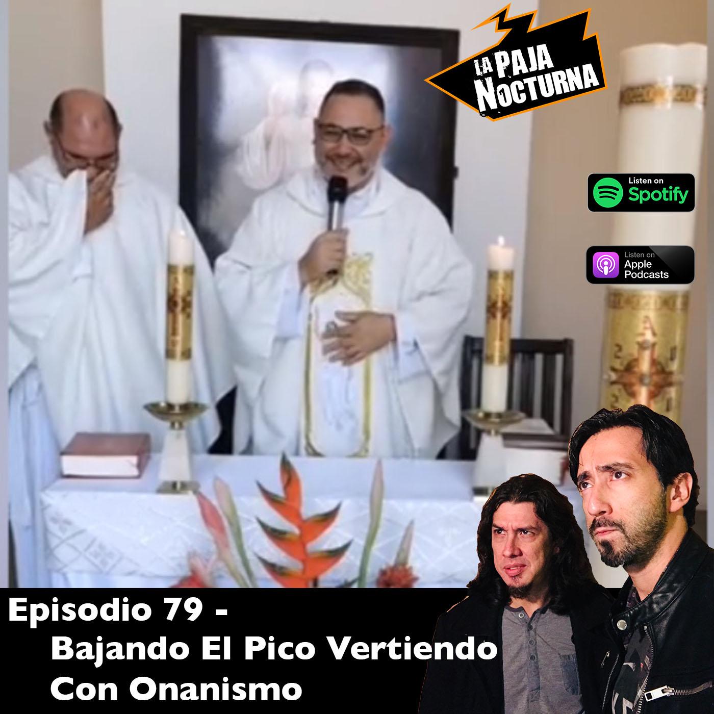 La paja nocturna podcast Episodio 79