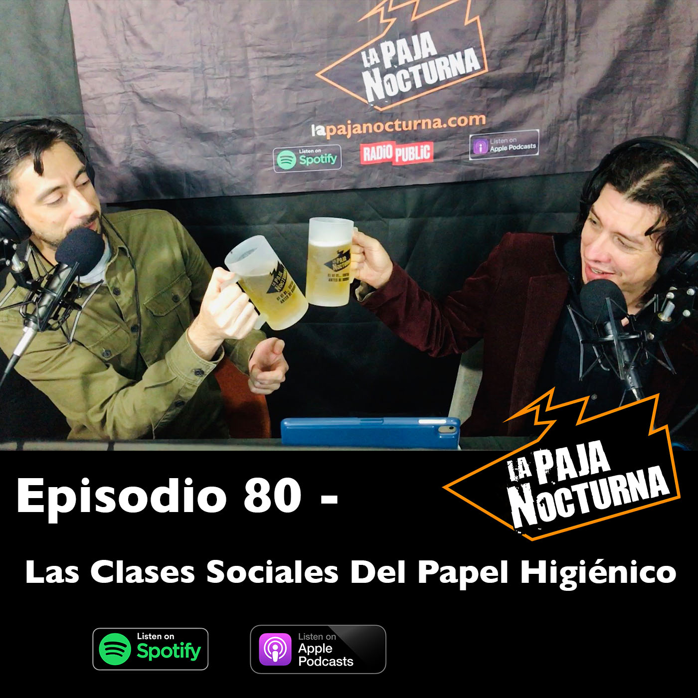 La paja nocturna podcast Episodio 80