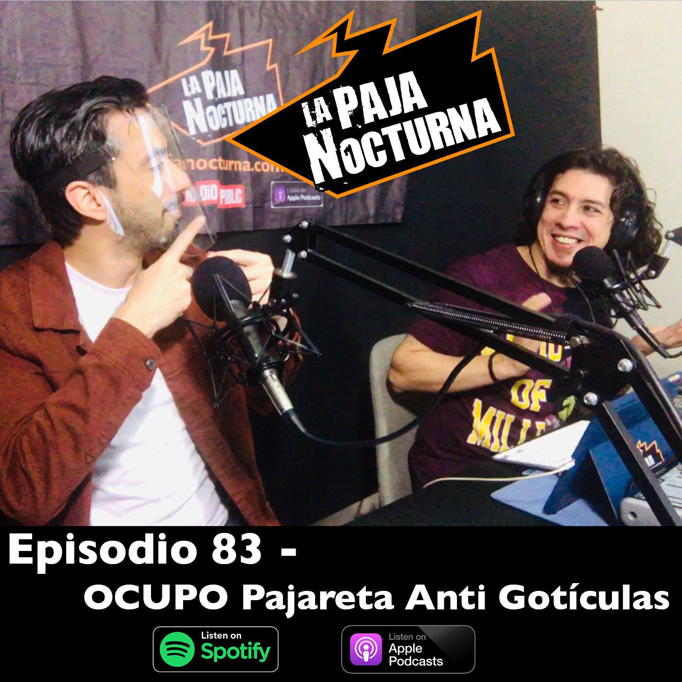 La paja nocturna podcast Episodio 83