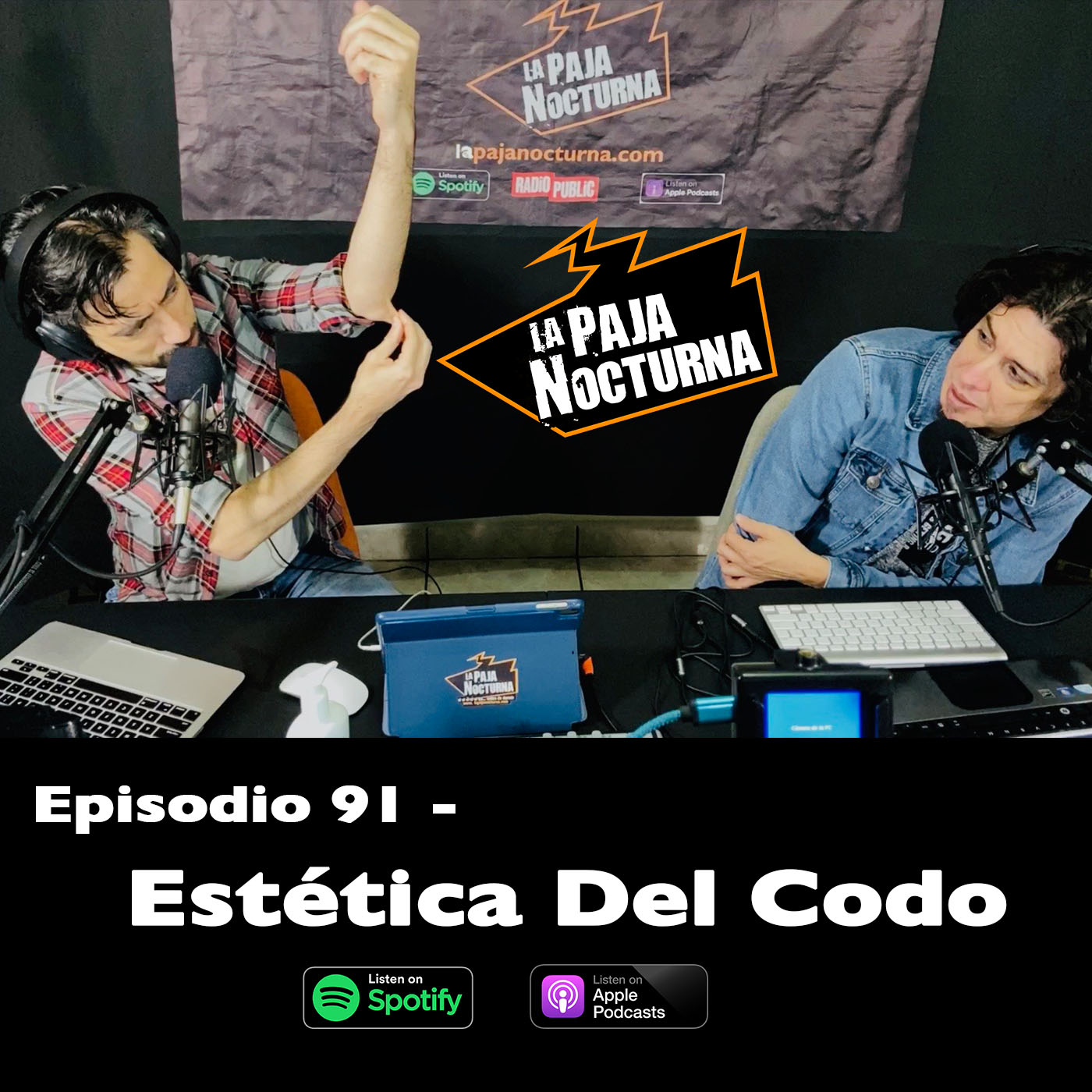 La paja nocturna podcast Episodio 91