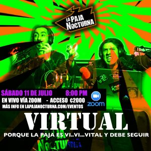 La Paja Nocturna Virtual En Vivo 11 Julio