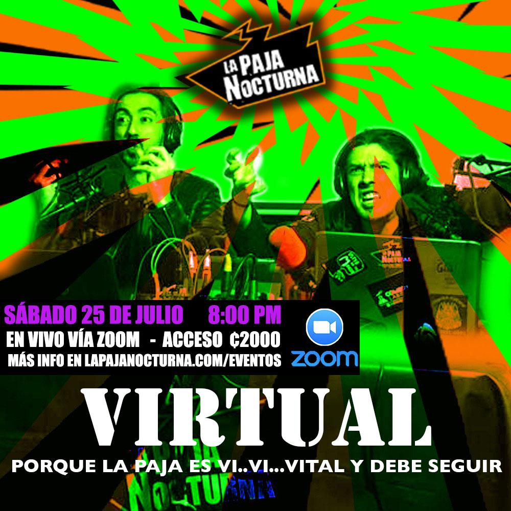 La Paja Nocturna Virtual En Vivo 25 Julio