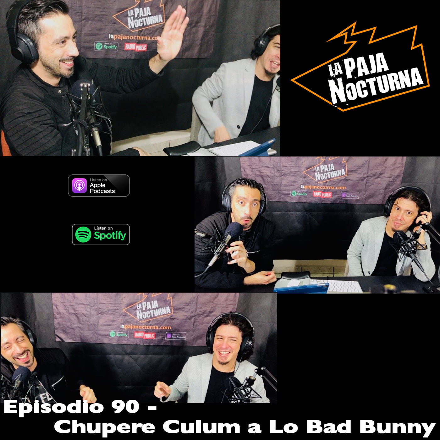 La paja nocturna podcast Episodio 90