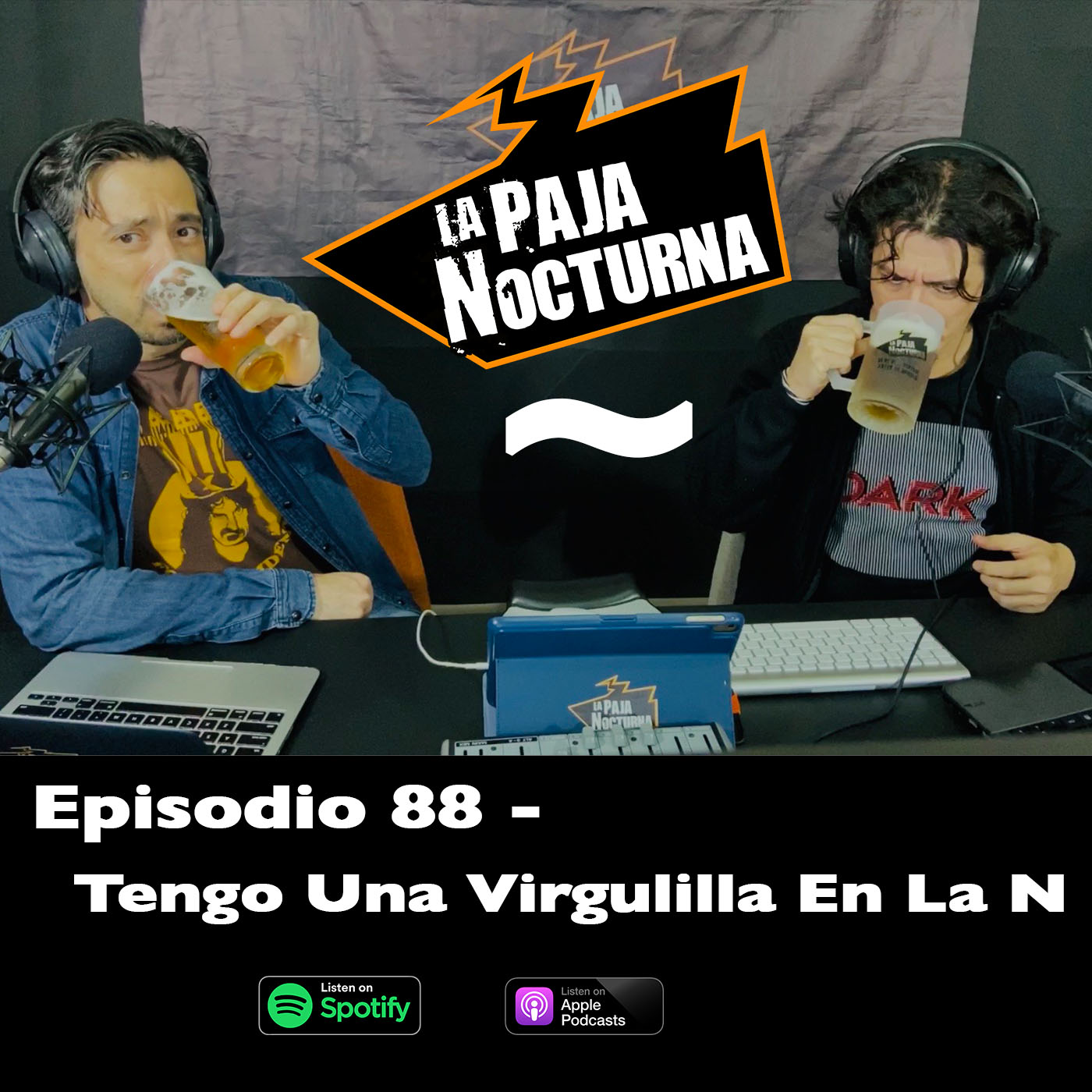 La paja nocturna podcast Episodio 88