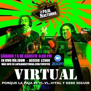 La Paja Nocturna Virtual En Vivo 15 Agosto
