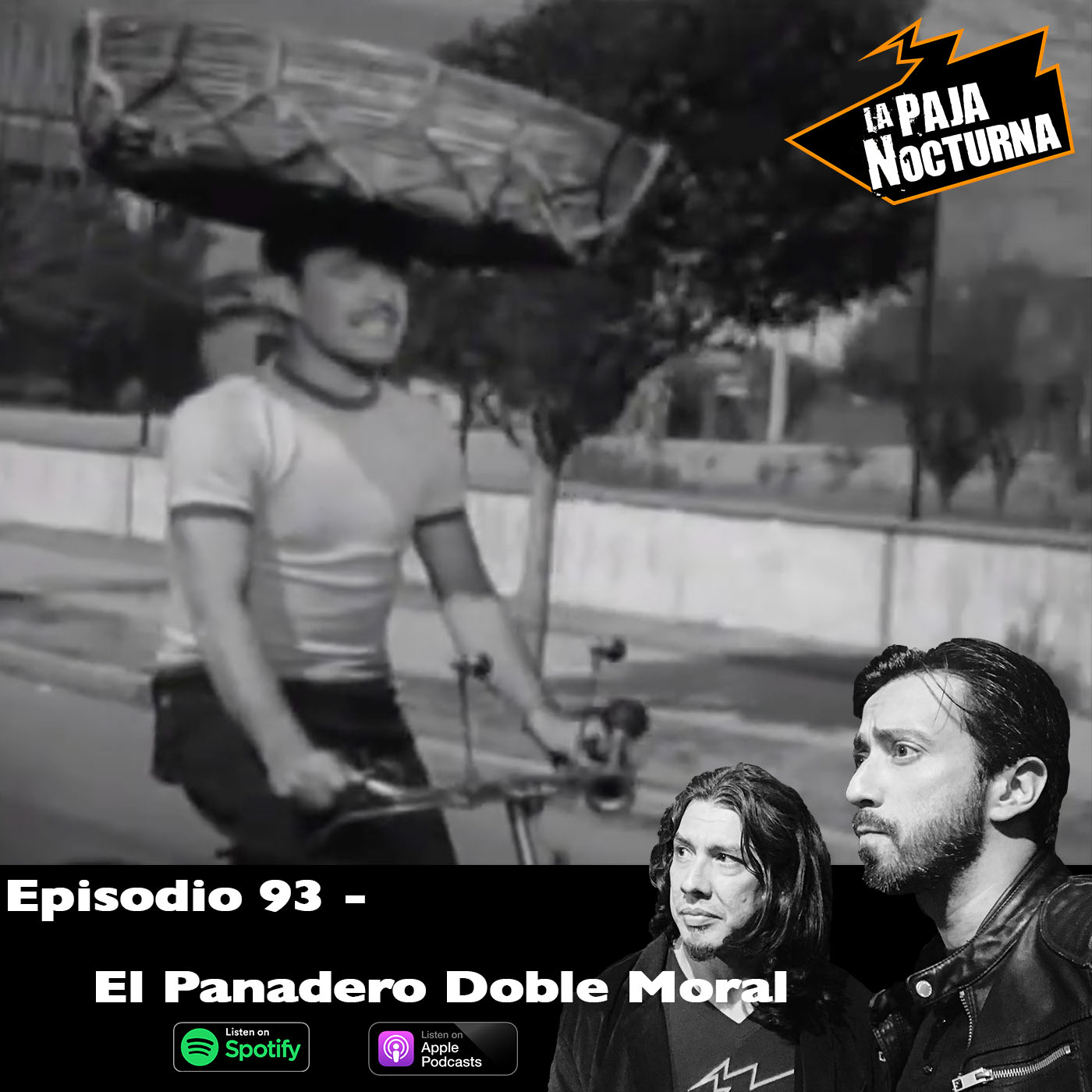 La paja nocturna podcast Episodio 93