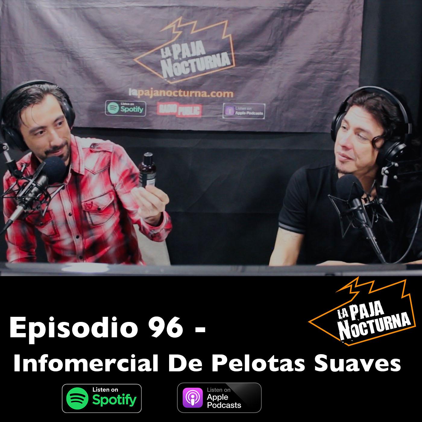 La paja nocturna podcast Episodio 96