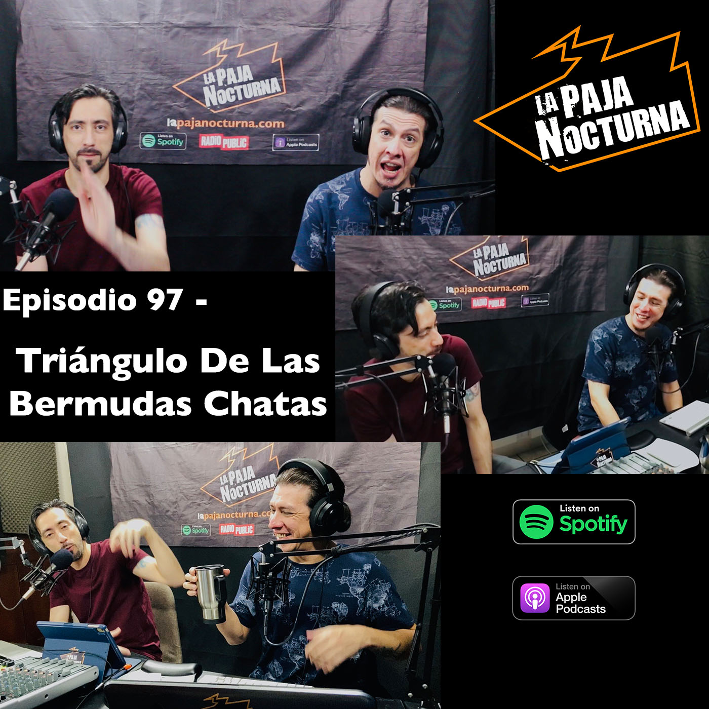 La paja nocturna podcast Episodio 97