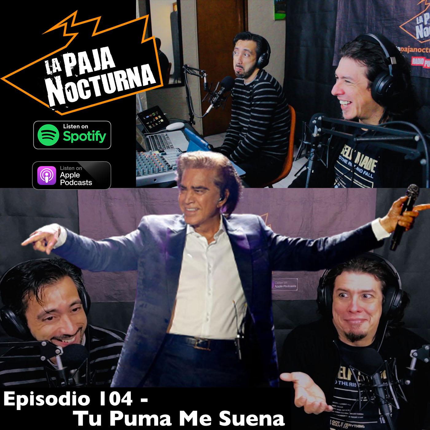 La paja nocturna podcast Episodio 104