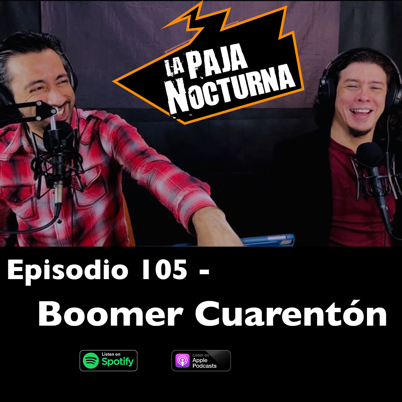 La paja nocturna podcast Episodio 105