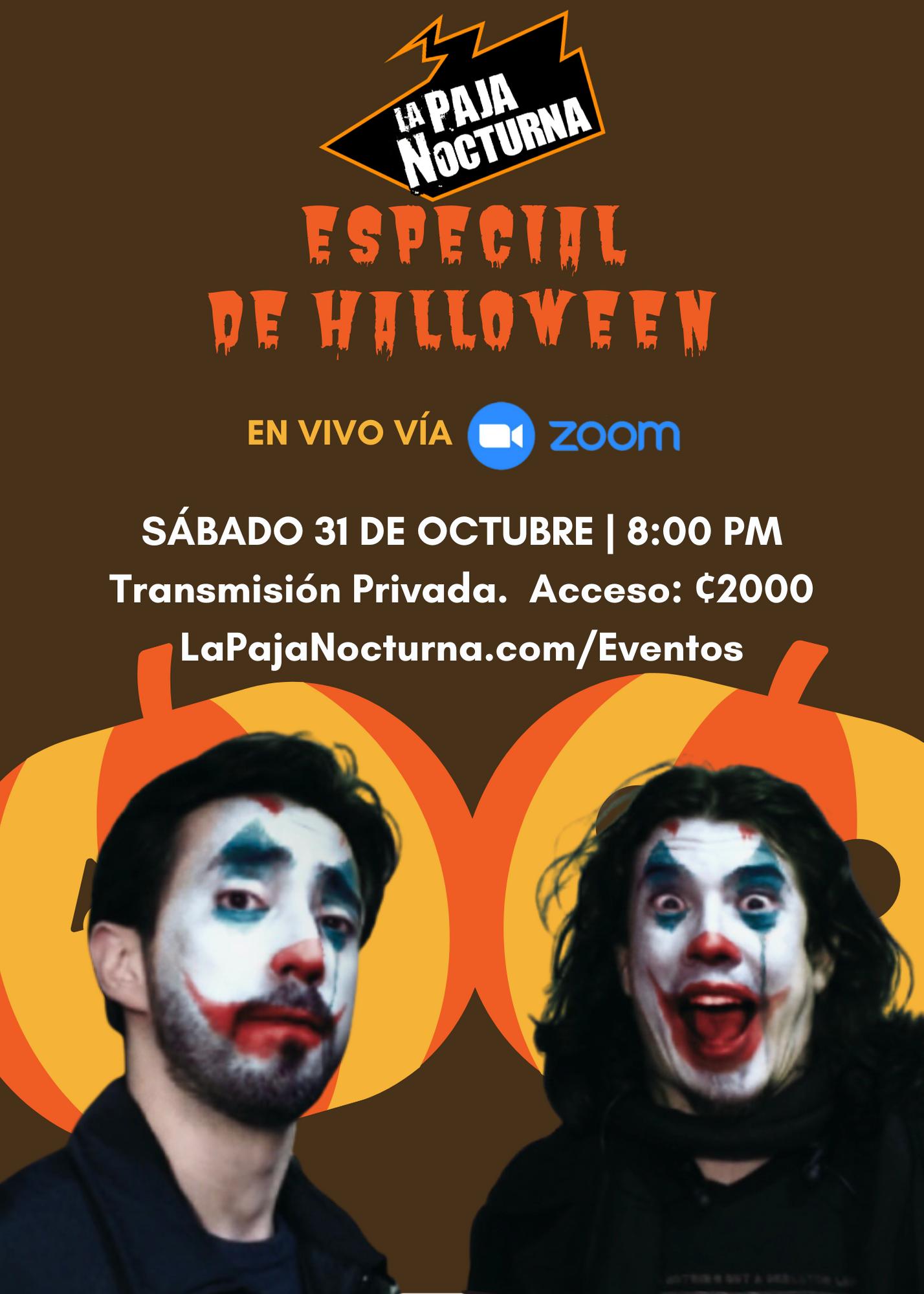 La Paja Nocturna Virtual En Vivo 31 Octubre Halloween