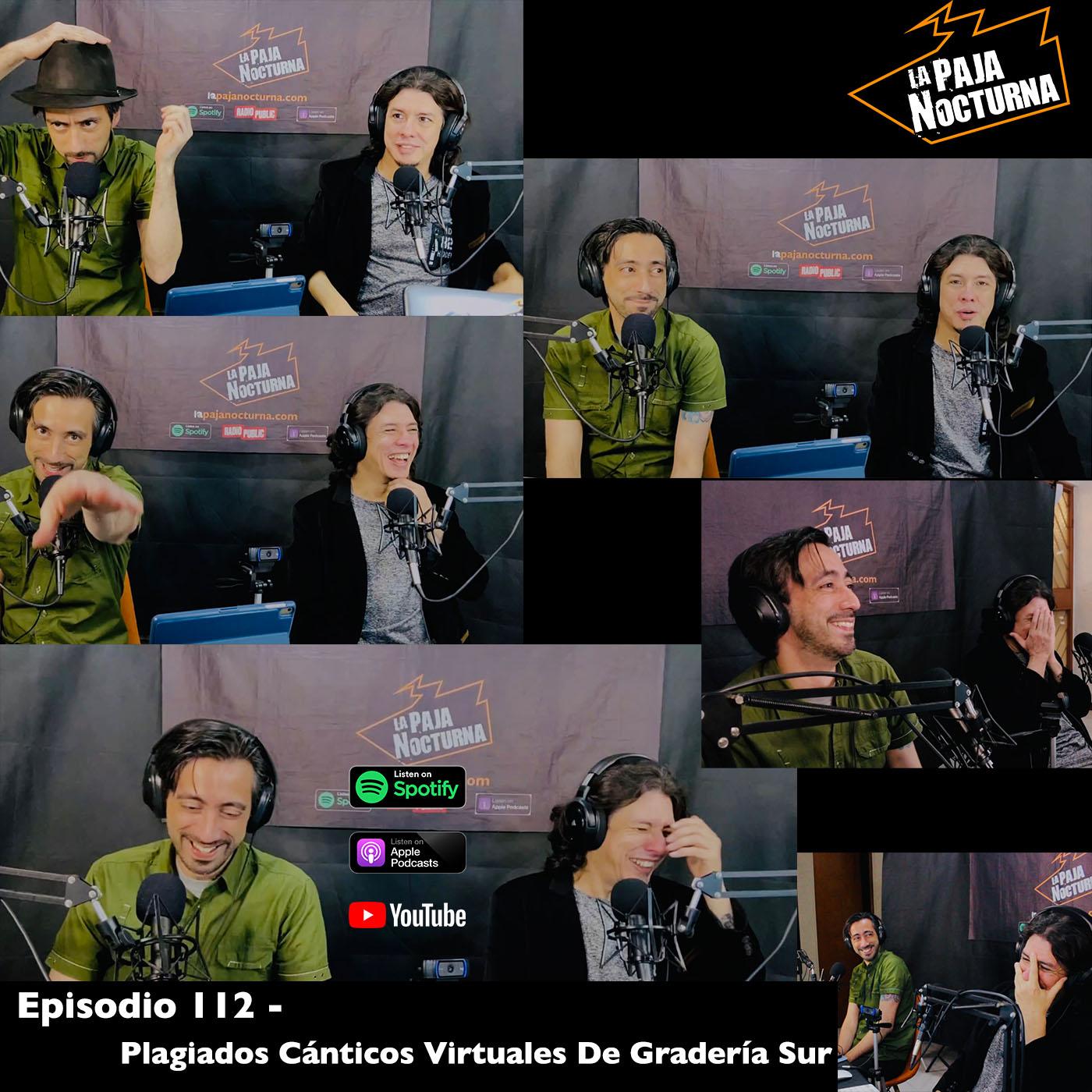 La paja nocturna podcast Episodio 112