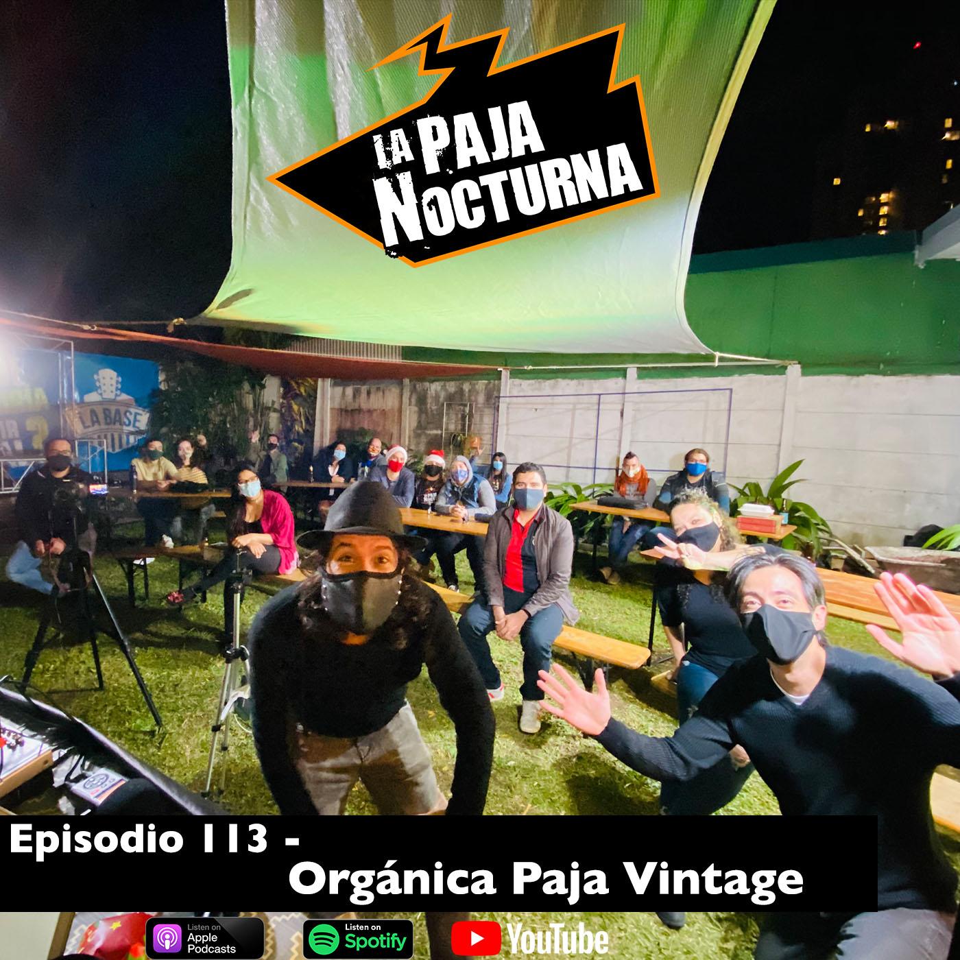 La paja nocturna podcast Episodio 113